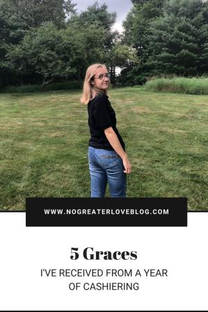 5 Cashiering Graces