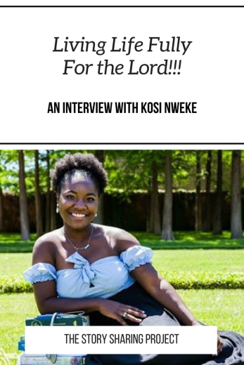 Living Life Fully For the Lord!!! _ An Interview With Kosi Nweke.png