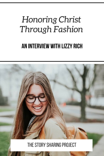 Honoring Christ Through Fashion _ An Interview With Lizzy Rich.png