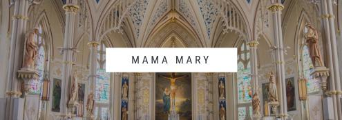 Mama Mary 2